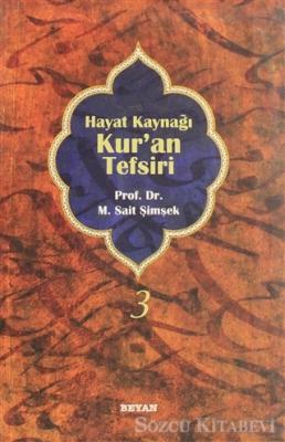 M. Sait Şimşek - Hayat Kaynağı Kur'an Tefsiri (Sempatik Boy Cilt 3) | Sözcü Kitabevi