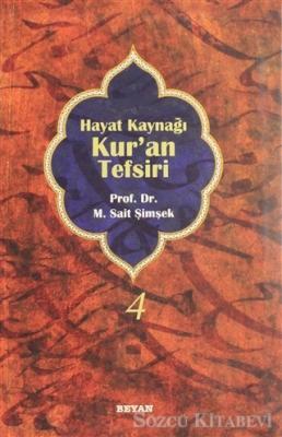 M. Sait Şimşek - Hayat Kaynağı Kur'an Tefsiri (Sempatik Boy Cilt 4)   Sözcü Kitabevi
