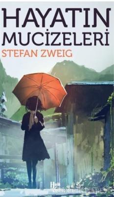 Stefan Zweig - Hayatın Mucizeleri | Sözcü Kitabevi