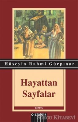 Hüseyin Rahmi Gürpınar - Hayattan Sayfalar | Sözcü Kitabevi