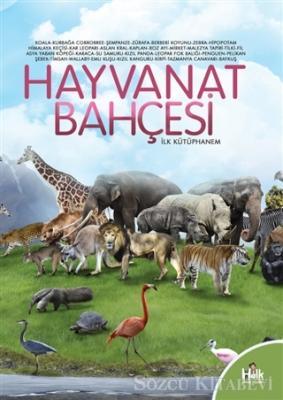 Kolektif - Hayvanat Bahçesi - İlk Kütüphanem   Sözcü Kitabevi