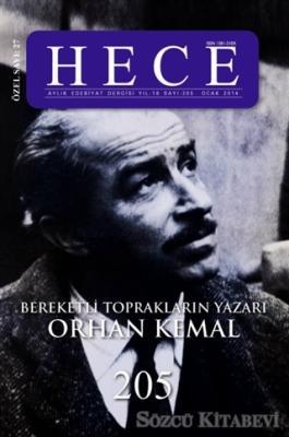 Hece Aylık Edebiyat Dergisi Bereketli Toprakların Yazarı Orhan Kemal Özel Sayısı: 27 205 (Ciltsiz)