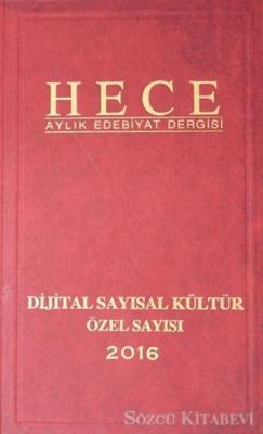 Hece Aylık Edebiyat Dergisi Dijital Sayısal Kültür Özel Sayısı: 234-235-236 (Ciltli)