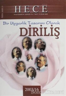 Hece Aylık Edebiyat Dergisi Diriliş Özel Sayısı 73 (2003-16)
