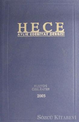 Hece Aylık Edebiyat Dergisi Eleştiri Özel Sayısı: 6 - 77/78/79 2003 (Ciltli)