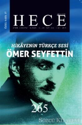 Hece Aylık Edebiyat Dergisi Hikayenin Türkçe Sesi Ömer Seyfettin Özel Sayısı Sayı: 37 - 265 (Ciltsiz)