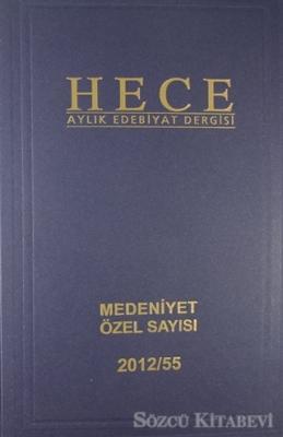 Hece Aylık Edebiyat Dergisi Medeniyet Özel Sayısı :24 - 186/187/188 (Ciltli)