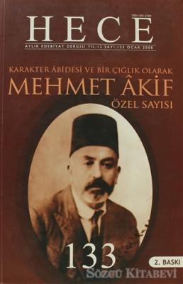 Hece Aylık Edebiyat Dergisi Mehmet Akif Özel Sayısı: 15 - 133 (Ciltli)
