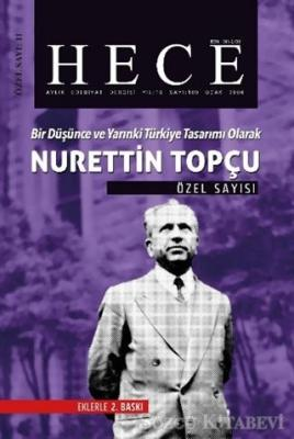Hece Aylık Edebiyat Dergisi  Nurettin Topçu Özel Sayısı: 11 - 109