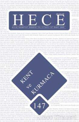 Hece Aylık Edebiyat Dergisi Sayı : 147 / Mart 2009