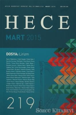 Hece Aylık Edebiyat Dergisi Sayı: 219 - Mart 2015