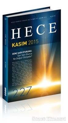 Hece Aylık Edebiyat Dergisi Sayı : 227 - Kasım 2015