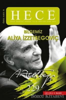 Hece Aylık Edebiyat Dergisi Sayı: 229 Özel Sayı: 31 Bilgemiz Aliya İzzetbegoviç - Ocak 2016 (Ciltsiz)