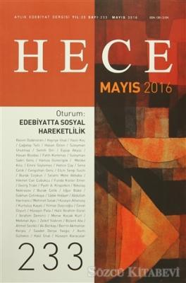 Hece Aylık Edebiyat Dergisi Sayı : 233 - Mayıs 2016