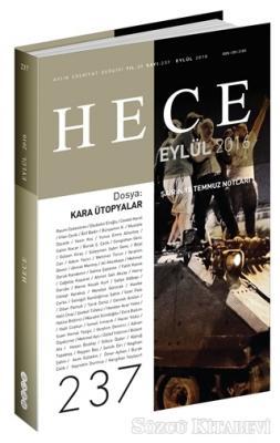 Hece Aylık Edebiyat Dergisi Sayı : 237 - Eylül 2016