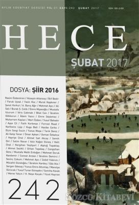 Hece Aylık Edebiyat Dergisi Sayı : 242 - Şubat  2017