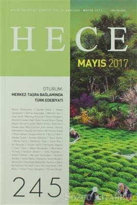 Hece Aylık Edebiyat Dergisi Sayı: 245 - Mayıs 2017