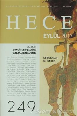Hece Aylık Edebiyat Dergisi Sayı: 249 - Eylül 2017