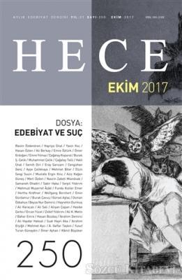 Hece Aylık Edebiyat Dergisi Sayı: 250 - Ekim 2017
