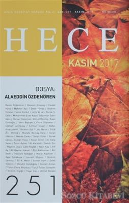 Hece Aylık Edebiyat Dergisi Sayı: 251 - Kasım 2017