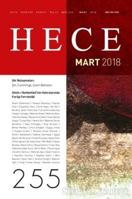 Hece Aylık Edebiyat Dergisi Sayı: 255 - Mart 2018