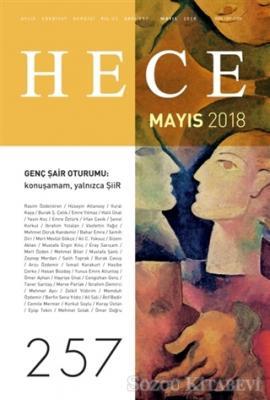 Hece Aylık Edebiyat Dergisi Sayı: 257 - Mayıs 2018