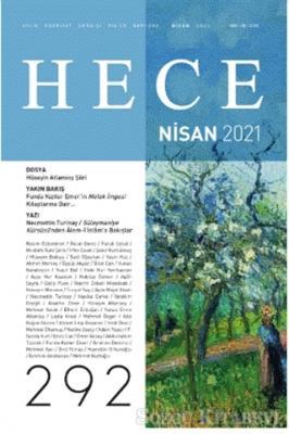 Hece Aylık Edebiyat Dergisi Sayı: 292 Nisan 2021