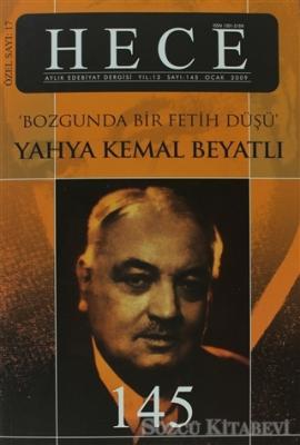 Hece Aylık Edebiyat Dergisi Yahya Kemal Beyatlı Özel Sayı: 17 - 145 (Ciltli)