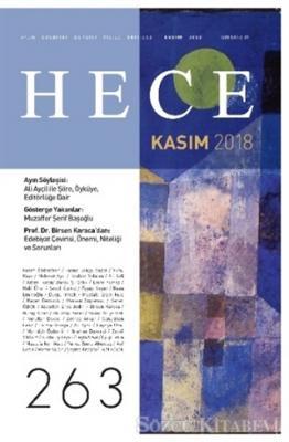 Hece Aylık Edebiyat Dergisi Yıl: 22 Sayı: 263 Kasım 2018