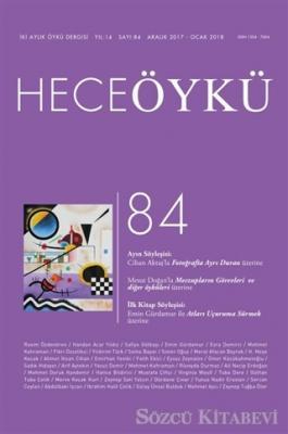 Hece Öykü Dergisi Sayı: 84 (Aralık 2017 - Ocak 2018)