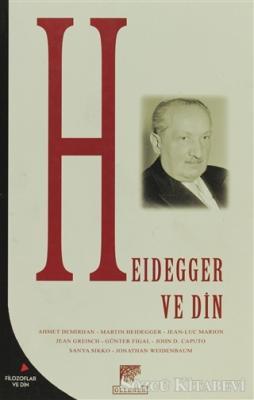 Ahmet Demirhan - Heidegger ve Din | Sözcü Kitabevi