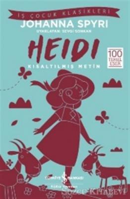 Johanna Spyri - Heidi (Kısaltılmış Metin) | Sözcü Kitabevi