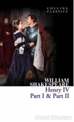 Henry 4 Part 1 - Part 2 (Collins Classics)