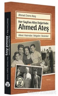 Her Sayfası Altın Değerinde: Ahmed Ateş