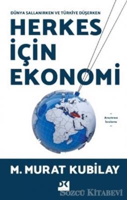 M. Murat Kubilay - Herkes İçin Ekonomi | Sözcü Kitabevi