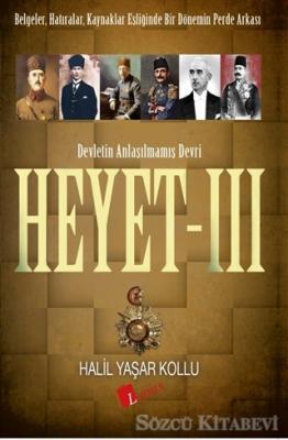 Halil Yaşar Kollu - Heyet 3 - Devletin Anlaşılmamış Devri | Sözcü Kitabevi