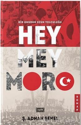 Heymeymoro - Bir Umudun Uzun Yolculuğu