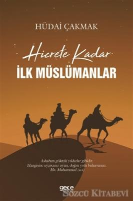 Hicrete Kadar İlk Müslümanlar