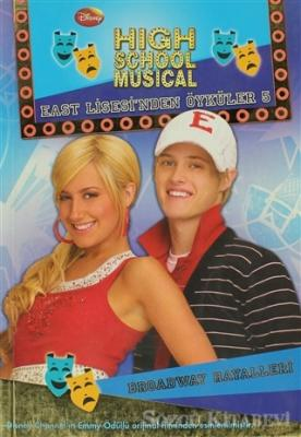 High School Musical - Broadway Hayalleri