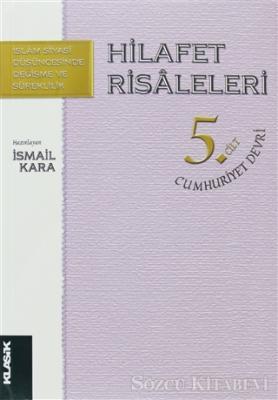 Hilafet Risaleleri 5. Cilt  Cumhuriyet Devri