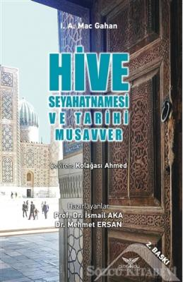 Hive Seyahatnamesi ve Tarihi Musavver