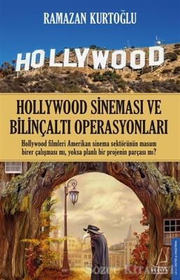 Hollywood Sineması ve Bilinçaltı Operasyonları