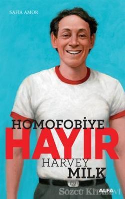 Homofobiye Hayır - Harvey Milk