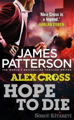 James Patterson - Hope To Die | Sözcü Kitabevi