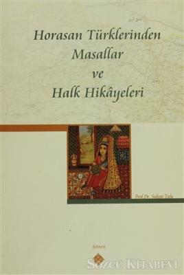 Horasan Türklerinden Masallar ve Halk Hikayeleri