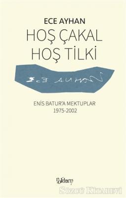 Ece Ayhan - Hoş Çakal Hoş Tilki | Sözcü Kitabevi