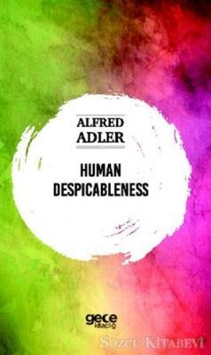 Human Despicableness