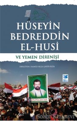 Hamid Rıza Garib Rıza - Hüseyin Bedreddin El-Husi ve Yemen Direnişi | Sözcü Kitabevi