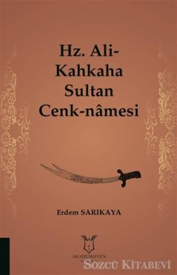 Hz. Ali-Kahkaha Sultan Cenk-Namesi