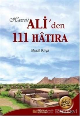 Hz. Ali'den 111 Hatıra
